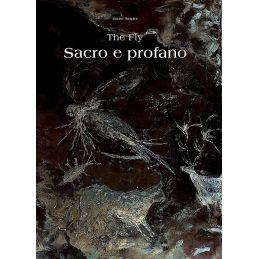 THE FLY - SACRO E PROFANO ED. FLY LINE - 1